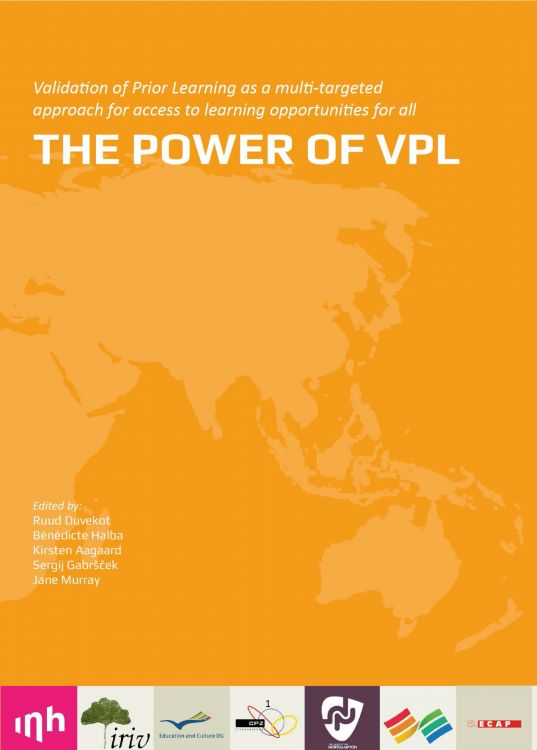The Power of VPL: Validation of Prior Learning as a multi-targeted approach for access to learning opportunities for all